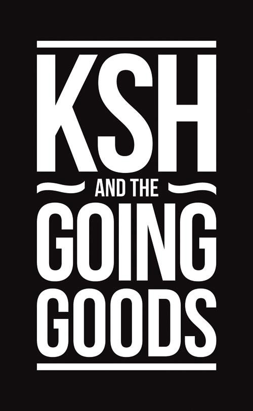 KSH and the Going Goods