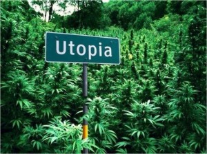 Cannabis utopia