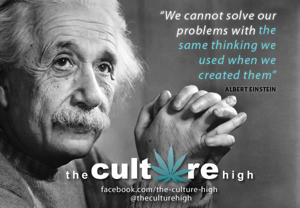 We cannot solve our problems with the same thinking  we used when we created them. - Albert Einstein.