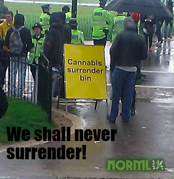 Cannabis Surrender Bin: We shall never surrender, NORML UK