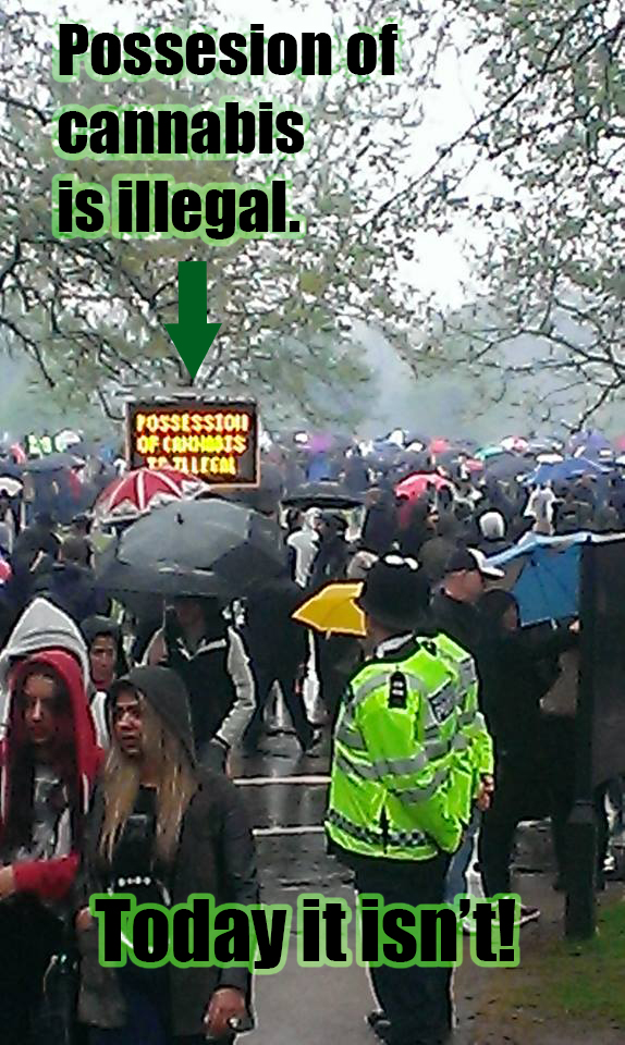 Hyde Park NORML UK meme: Cannabis is illegal, on 420 it isn't