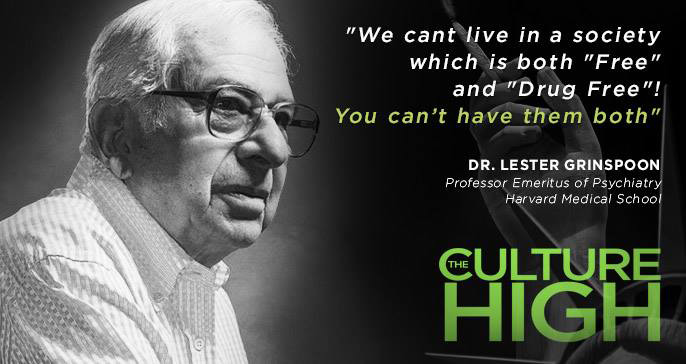 The Culture High, Dr Lester Grinspoon